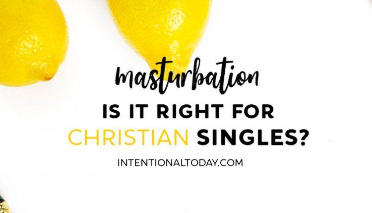 Jasper reccomend Is masturbation normal christian