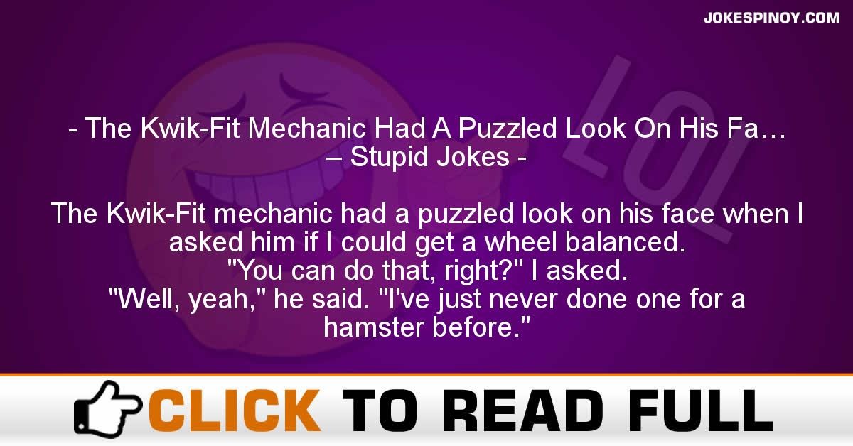 best of Mechanic jokes Stupid